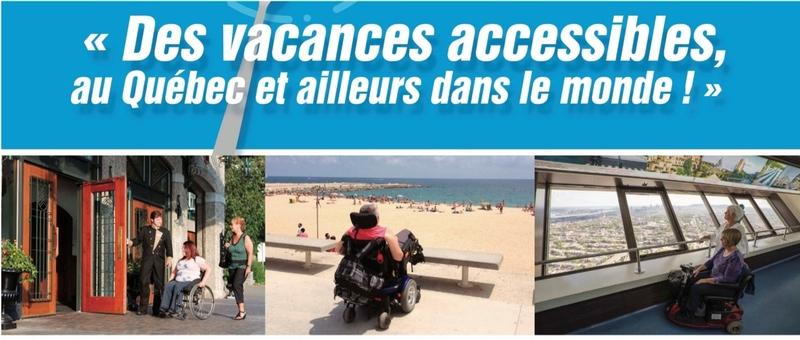 Des vacances accessibles au Québec et ailleurs dans le monde, trois images de destinations accessibles en fauteuil roulant