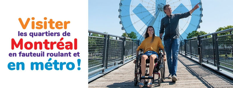 Visiter les quartiers de Montréal en métro et en fauteuil roulant